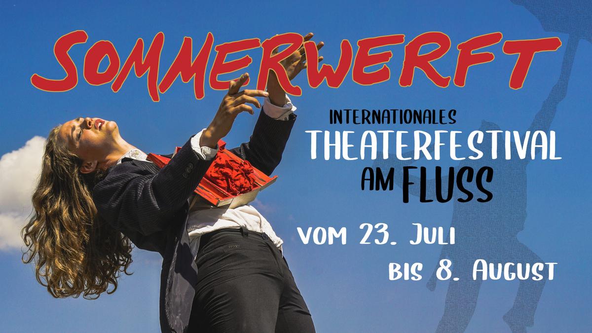 FESTIVAL: Sommerwerft, 23.7.-8.8.